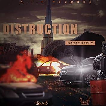 Distruction