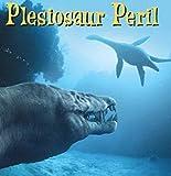 Plesiosaur Peril: kids books ages 3-5