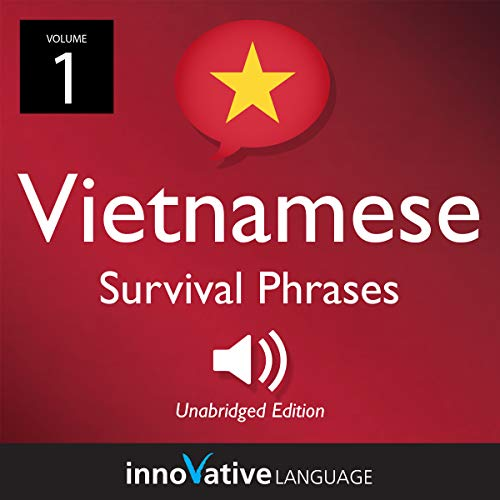 Learn Vietnamese: Vietnamese Survival Phrases, Volume 1 audiobook cover art