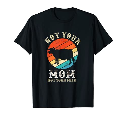 Ph Vintage Not Your Milk Not Your Mom Disfraz de vacas lecheras Camiseta