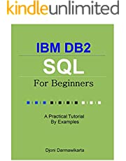 IBM DB2 SQL for Beginners: A Tutorial by Examples