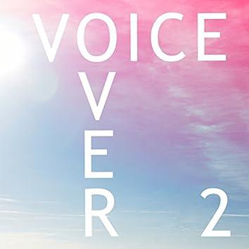 Voiceover, Vol. 2