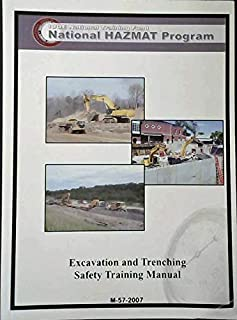 EXcavation and Trenching Safety Training Manual M-57-2007