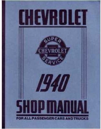 1940 Chevrolet Car Truck Shop Service Manual 25% OFF Long Beach Mall Book Engine Repair