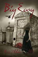 Big Easy: A Wyatt Thomas New Orleans paranormal investigation (Wyatt Thomas mystery Book 1) (French Quarter Mystery)