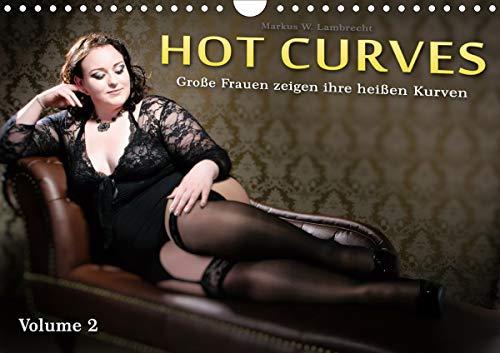 Hot Curves Volume 2 (Wandkalender 2021 DIN A4 quer)