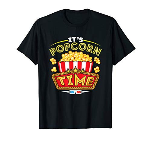 It's Popcorn Time - Movie Lover - Popcorn Lovers T-Shirt