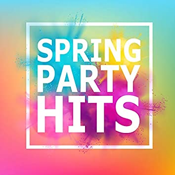 SPRING PARTY HITS