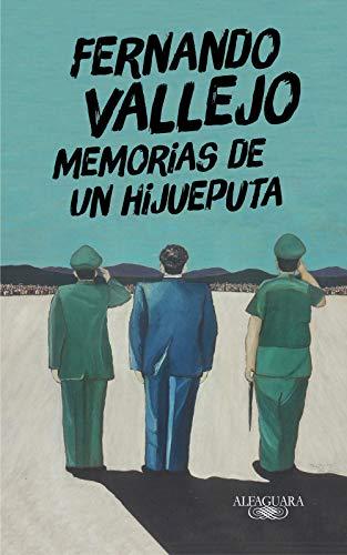 Memorias de un hijueputa (Hispánica)