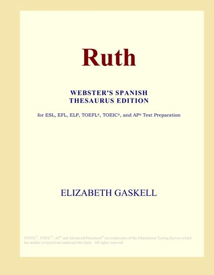 Ruth (Webster's Spanish Thesaurus Edition)