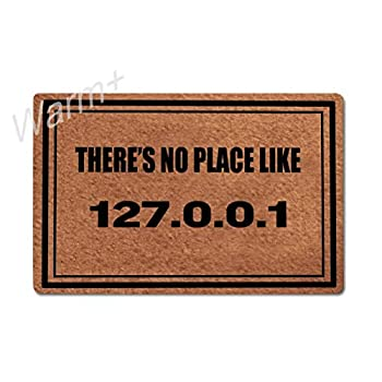Warm+ Welcome Doormat There s No Place Like 127.0.0.1 Front Door Mat with Rubber Backing Home Decor Indoor Outdoor Mats for Entry Floor Mats 23.6 x 15.7 Inches