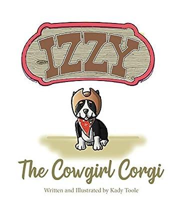 Izzy the Cowgirl Corgi