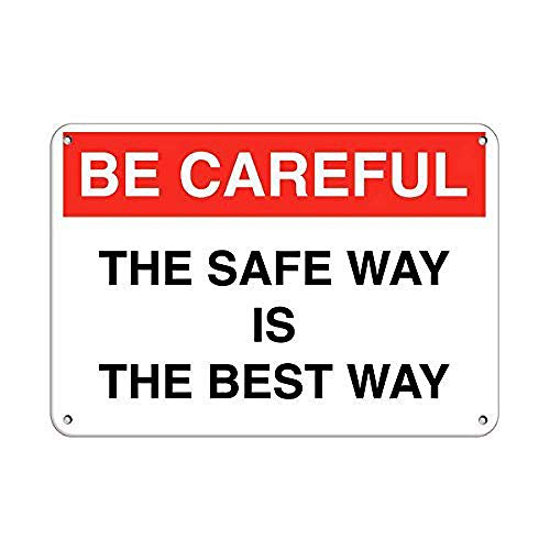 LAOJI DIBIOUR Be Careful The Safe Way is The Best Way Vintage Tin Metal Sign Pub Club Cafe Bar Home Wall Art Decoration Poster Retro 20 X 30 cm