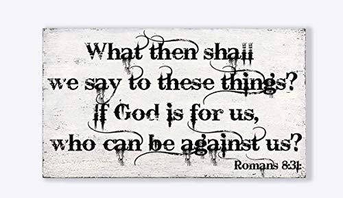 Yilooom Holzschild mit englischsprachigem Zitat, Aufschrift If God is for Us, Who Can Be Against Us 7x12 inch / 18x30 cm Mehrfarbig