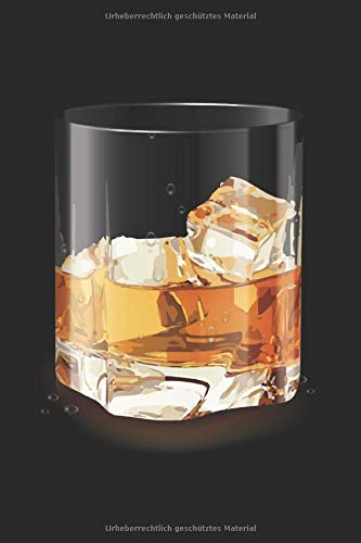 Whiskey Notizbuch: Blanko Notizbuch mit Whiskey Glas Cover |120 linierte Seiten | Softcover | ~ A5 Format | schönes Cover