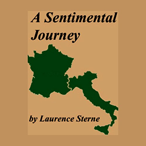 A Sentimental Journey Through France And Italy audiobook cover art