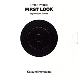 First look(はじめてのかたち)―Beginning for babies. (Little eyes (1))