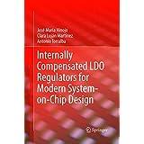 Internally Compensated LDO Regulators for Modern System-on-Chip Design