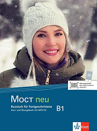 MOCT neu B1: Russisch für Fortgeschrittene. Kurs- und Übungsbuch mit MP3-CD (MOCT neu / Russisch für Anfänger und Fortgeschrittene)