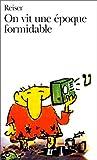 On Vit Une Epoque Formi (Folio) (French Edition)