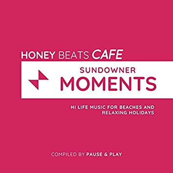 Sundowner Moments - Hi Life Music For Beaches And Relaxing Holidays (Compiled By Pause & Play)