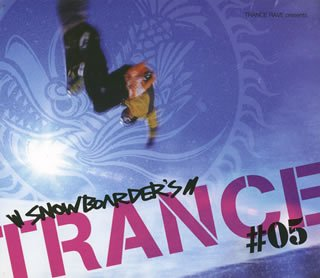 Snowboarder's Trance #05