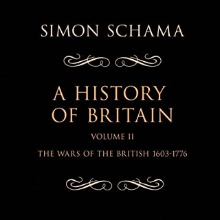 A History of Britain, Volume 2 audiobook cover art