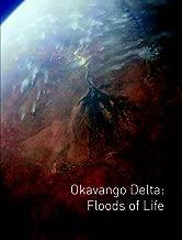 Okavango Delta: Floods of Life