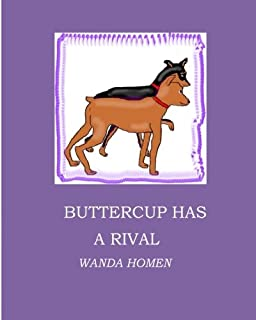 Buttercup Has a Rival (The Minpin Series) (Volume 9)