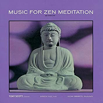 Music For Zen Meditation And Other Joys