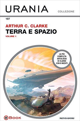 Terra e spazio - volume 1 (Urania)