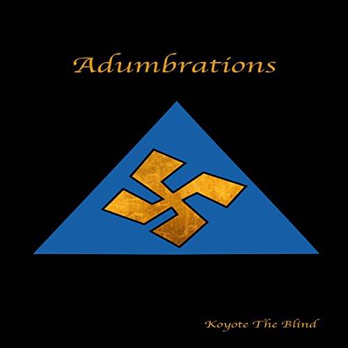 Adumbrations