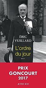 L'ordre du jour - Prix Goncourt 2017 d'Eric Vuillard