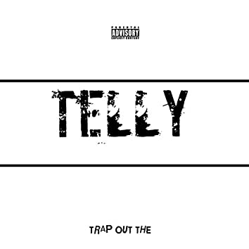 Trap Out the Telly