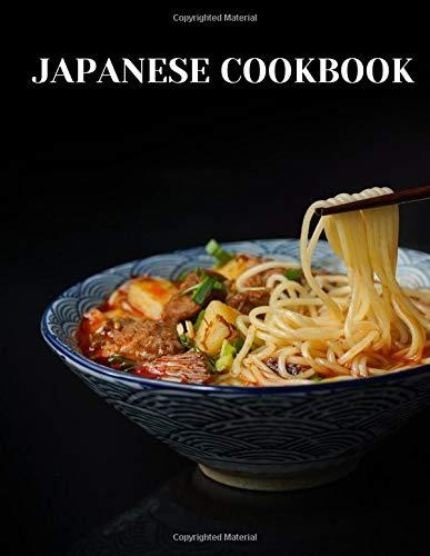 Japanese cookbook: blank cook books to write in, 100 pages, 8.5'*11' (21.59x27.94cm), 日本料理の本, Livre de cuisine japonaise, Libro de cocina japonesa, Libro di cucina giapponese, Japanisches Kochbuch