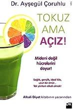 Tokuz Ama A?iz by Aysegul Coruhlu (2013-05-04)