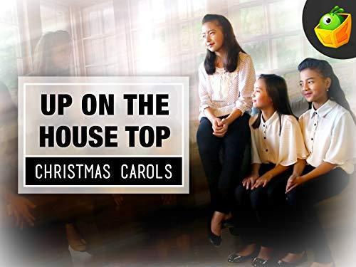 Up On the House Top - Christmas Carols