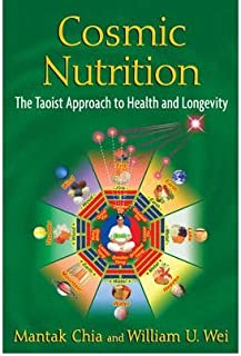 Cosmic Nutrition : The Taoist Approach to Health and Longevity(Paperback) - 2016 Edition