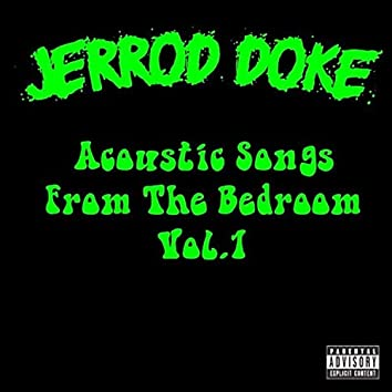 Acoustic Songs from the Bedroom, Vol. 1