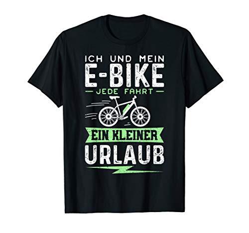 Ich Und Mein E-Bike Jede Fahrt Ein Kleiner Urlaub T-Shirt