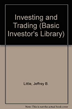 Investing and Trading (Basic Investor's Library) 1555466273 Book Cover