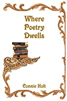 Where Poetry Dwells
