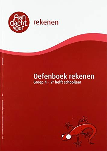 Oefenboek Rekenen Groep 4 - 2e helft schooljaar: Cito E4