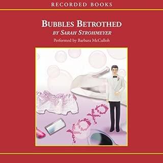 Bubbles Betrothed: A Bubbles Yablonsky Mystery
