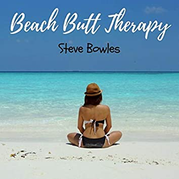Beach Butt Therapy