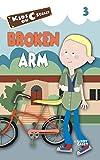 Broken Arm (Kids on C Street)