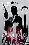 James Bond 007 - Tome : Moonraker