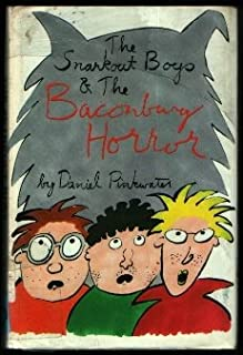 The Snarkout Boys and the Baconburg Horror