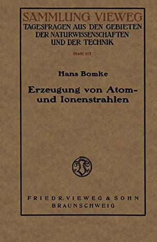 Erzeugung von Atom- und Ionenstrahlen (Rheinisch-Westfälische Akademie der Wissenschaften)