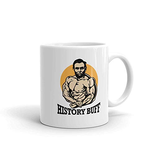 Funny Humor Novelty History Buff Abraham Lincoln Workout President 11oz Coffee Tea Ceramic Cup Mug
